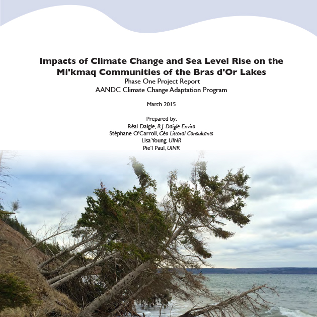 Impacts of Climate Change and Sea Level Rise on the Mi'kmaq Communities of the Bras d'Or Lakes